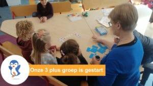 Nieuw bij Kinderopvang Spelendwijs Veenendaal, onze 3 plus groep